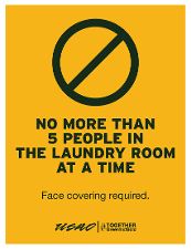 No More than Five People in the Laundry Room at a Time - Face Covering Required