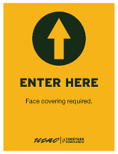 Enter Here - Face Covering Required