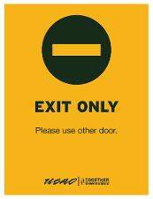 Exit Only - Please Use Other Door