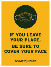 If You Leave Your Place, Be Sure to Cover Your Face
