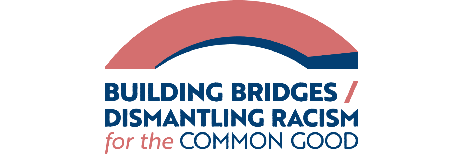 "email header image that reads ""building bridges / dismantling racism for the common good"" ""june 9-11, 2021"" ""dr. ada lois sipuel fisher center for social justice and racial healing"""
