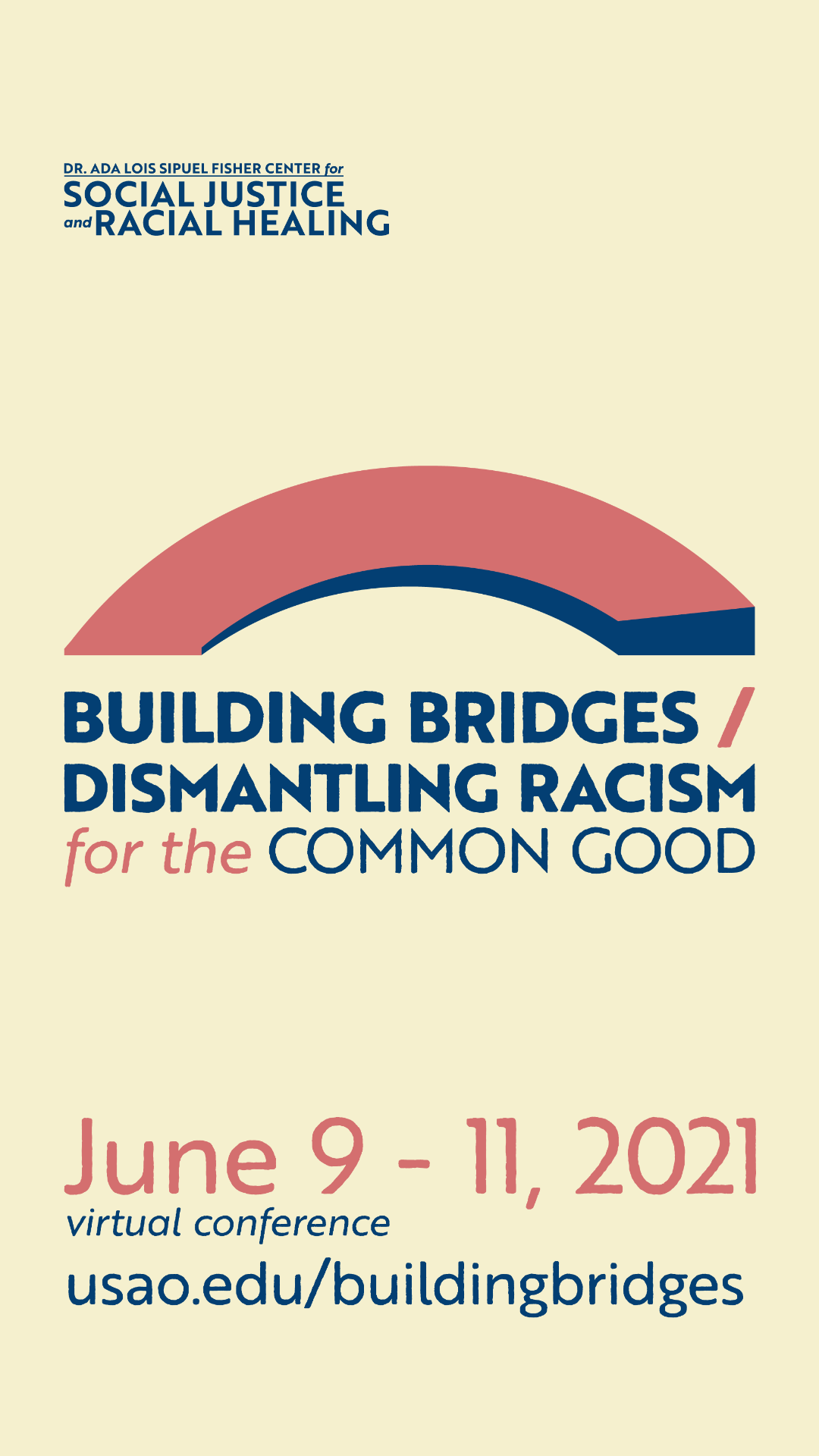 "instagram story image that reads ""building bridges / dismantling racism for the common good"" ""june 9-11, 2021"" ""dr. ada lois sipuel fisher center for social justice and racial healing"""